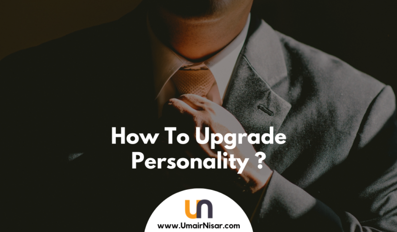 how to upgrade personality