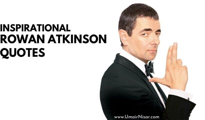 Top Rowan Atkinson Quotes