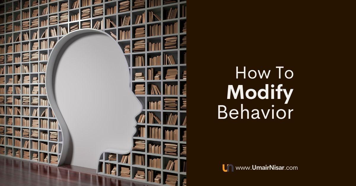 how to modify behavior