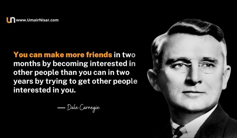 Powerful Dale Carnegie Quotes To Influence People
