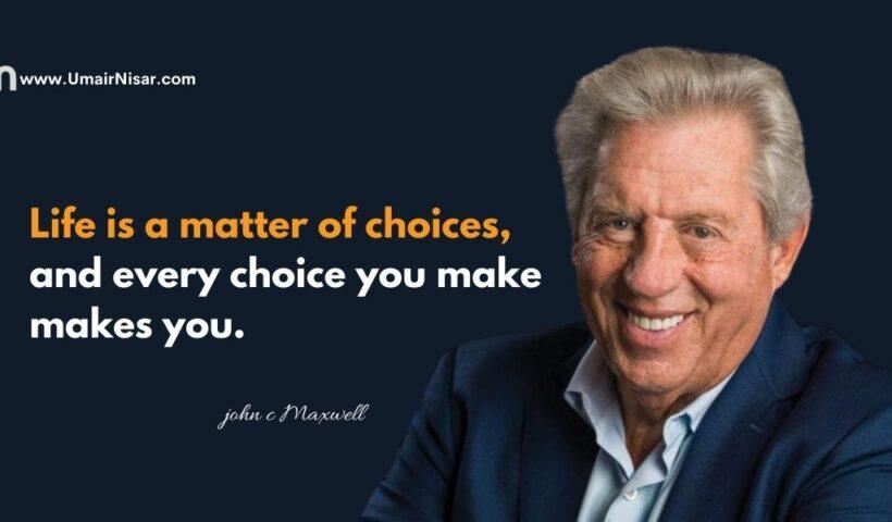 john c maxwell quotes on life