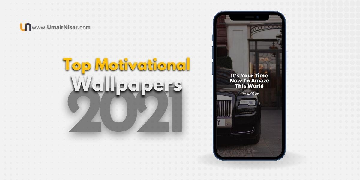 Motivational wallpapers 2021