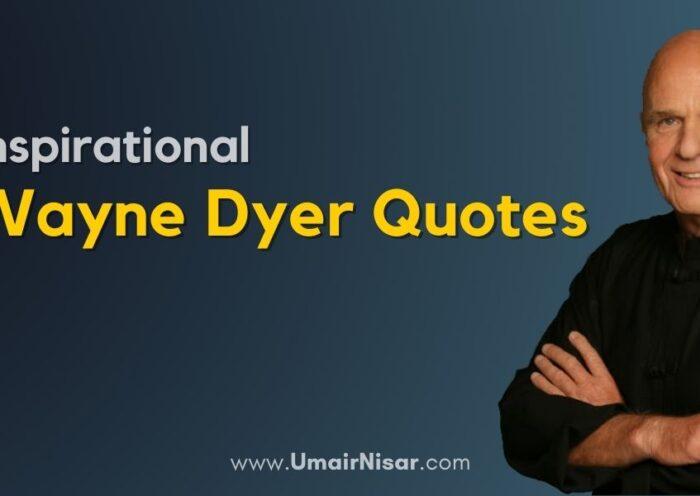 Best Wayne Dyer Quotes
