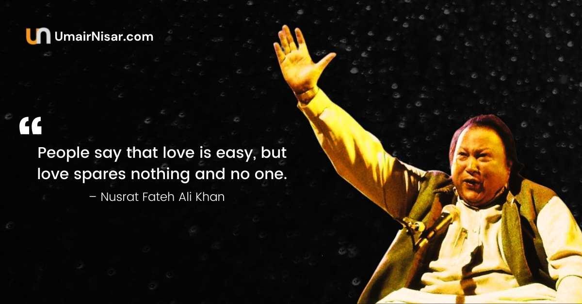 Nusrat Fateh Ali Khan Quotes